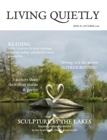 Living Quietly Magazine October 01, 2018 00:00