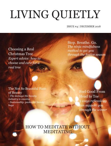 Living Quietly Magazine December 01, 2018 00:00