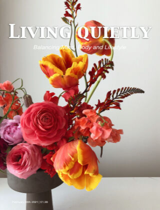 Living Quietly Magazine 26th February 2021