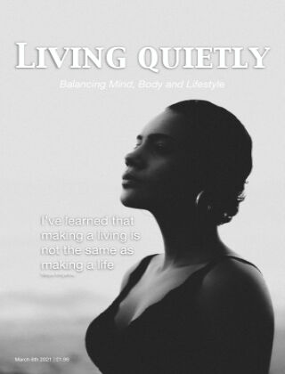 Living Quietly Magazine 06 March 2021