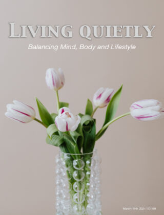 Living Quietly Magazine 19 March 2021