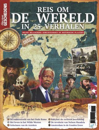 Alles over Geschiedenis - Speciale Editie Reis om de wereld 2