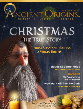 Ancient Origins Magazine (History, Mystery and Science) December2018