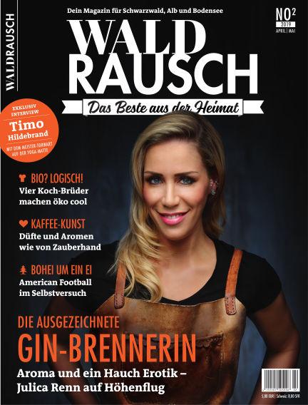 WALDRAUSCH - Dein Magazin für Schwarzwald, Alb und Bodensee March 30, 2019 00:00
