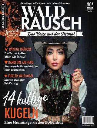 WALDRAUSCH - Dein Magazin für Schwarzwald, Alb und Bodensee No6 | 2019