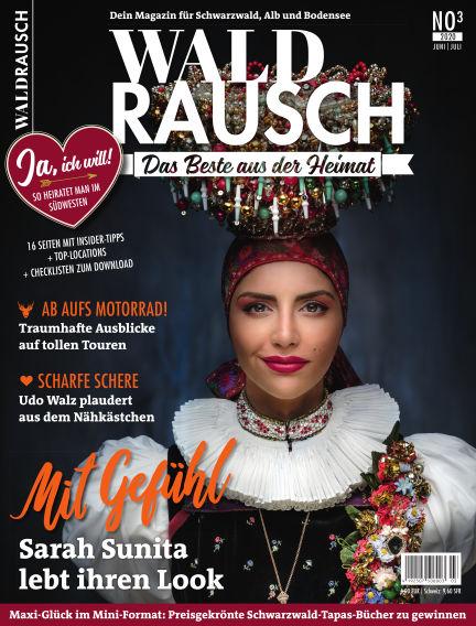 WALDRAUSCH - Dein Magazin für Schwarzwald, Alb und Bodensee May 30, 2020 00:00