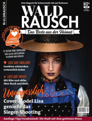 WALDRAUSCH - Dein Magazin für Schwarzwald, Alb und Bodensee No4 | 2020