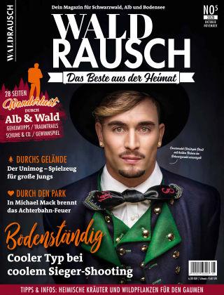 WALDRAUSCH - Dein Magazin für Schwarzwald, Alb und Bodensee No5 I 2020