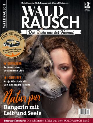 WALDRAUSCH - Dein Magazin für Schwarzwald, Alb und Bodensee No4 I 2021