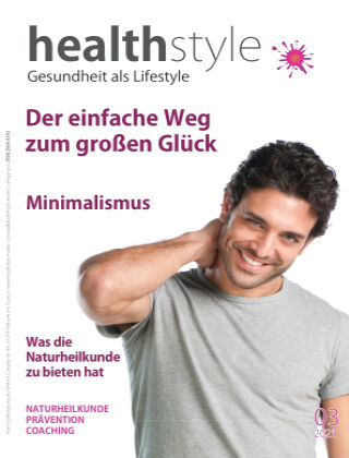 healthstyle - Gesundheit als Lifestyle - Prävention, Coaching, Naturheilkunde 03/2021