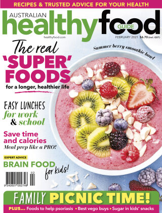 Australian Healthy Food Guide February 2021