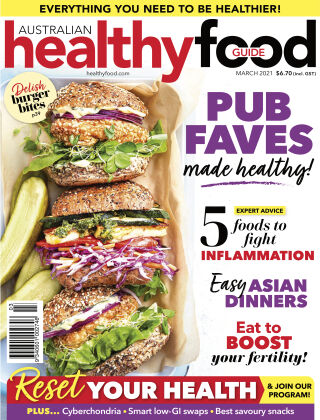Australian Healthy Food Guide March 2021