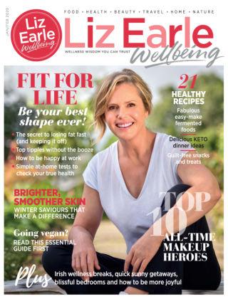 Liz Earle Wellbeing Jan/Feb 2020