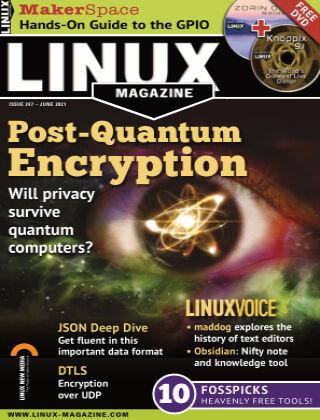 Linux Magazine #247: June 2021