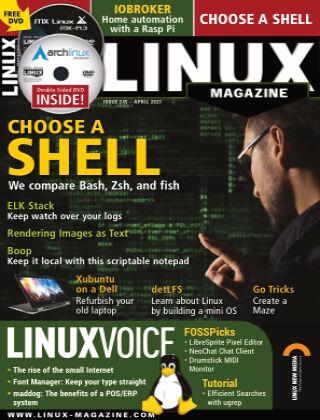 Linux Magazine #245: April 2021