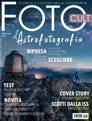 FOTO CULT - Tecnica e Cultura della Fotografia #180 - Aprile 2021