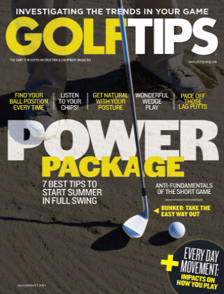 Golf Tips July August 2021