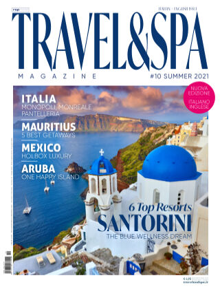 TRAVEL & SPA Summer Issue 2021