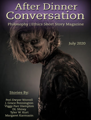 After Dinner Conversation: Philosophy | Ethics Short Story Magazine July 2020