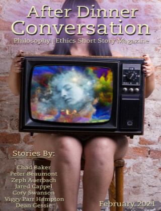 After Dinner Conversation: Philosophy | Ethics Short Story Magazine February 2021
