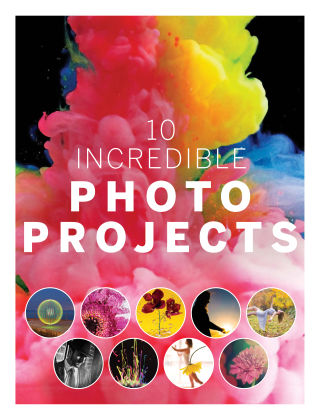 10 Incredible Photo Projects 1st Edition