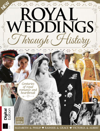 All About History - Royal Weddings Through History 2nd Edition
