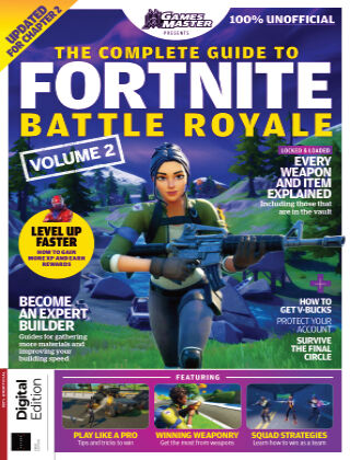 The Complete Guide to Fortnite Battle Royale Volume 2