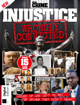 Real Crime - Injustice: Wrongly Convicted First Edition