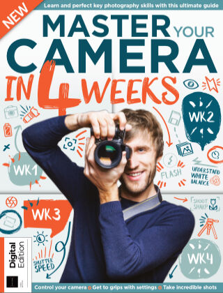Master Your Camera in 4 Weeks Third Edition