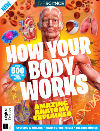 Live Science How Your Body Works 1st Edition
