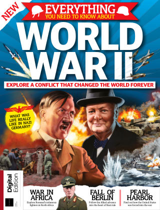 All About History Everything You Need To Know About World War II First Edition