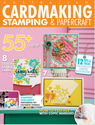 Australian Cardmaking, Stamping & Papercraft Volume 24 Issue 6