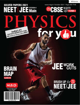 Physics For You Oct 2021
