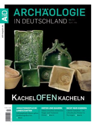 Archäologie in Deutschland 02/2021