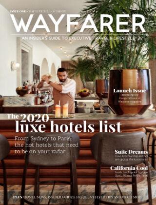 WAYFARER Executive Travel & Lifestyle magazine ISSUE 1